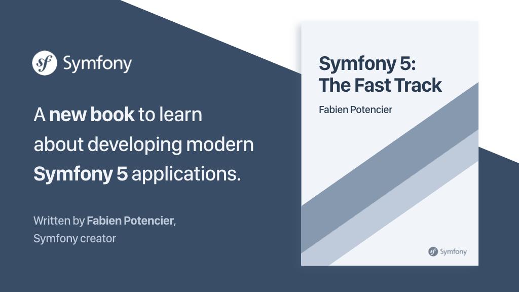 Proyecto Kickstarter sobre el nuevo libro de Symfony titulado Symfony 5: The Fast Track