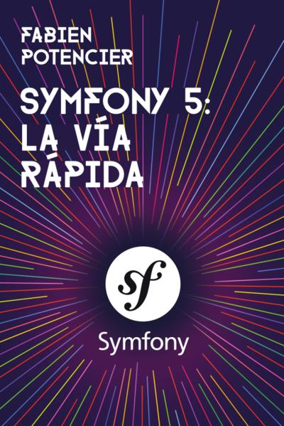 Portada del libro Symfony5, La vía rápida
